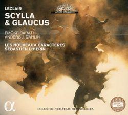 Scylla et Glaucus op 11 : Viens Amour quitte Cithère (Acte V Sc 2) Une Sicilienne et choeur - LES NOUVEAUX CARACTERES