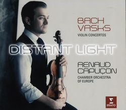 Distant light : Cantabile - concerto pour violon et orchestre - RENAUD CAPUCON