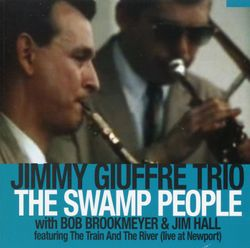 The swamp people - JIMMY GIUFFRE TRIO