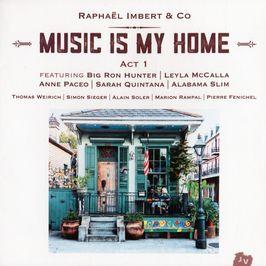"""Pochette de l'album """"Music is my home / Act 1"""" par Raphael Imbert"""