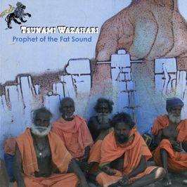 """Pochette de l'album """"Prophet of the fat sound"""" par Tsunami Wazahari"""