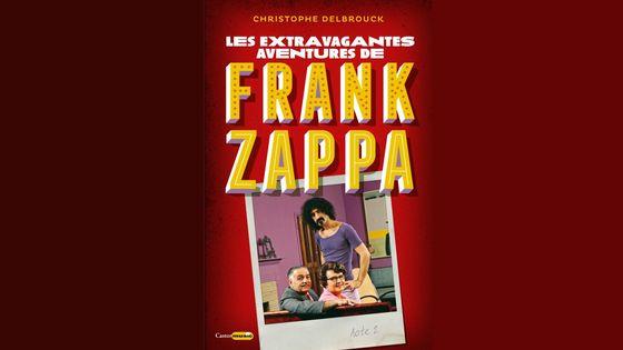 """Les extravagantes aventures de Frank Zappa, Acte 2"""