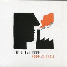 """Pochette de l'album """"Free speech"""" par Chlorine Free"""