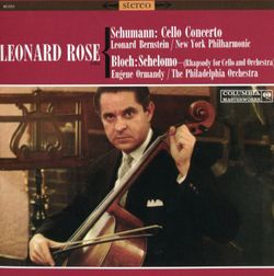 Concerto pour violoncelle en la min op 129 : 1. Nicht zu schnell - LEONARD ROSE