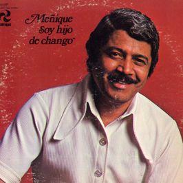 """Pochette de l'album """"Soy hijo de Chango"""" par Menique"""