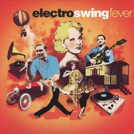 """Pochette de l'album """"Electro swing fever / Vol. 3"""" par The Golden Gate Quartet"""