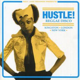 """Pochette de l'album """"Hustle ! : Reggae disco/Kingston - London - New York"""" par Sharon Forrester"""