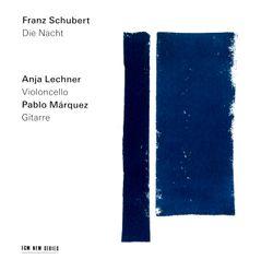 Die Nacht - arrangement pour violoncelle et guitare - ANJA LECHNER