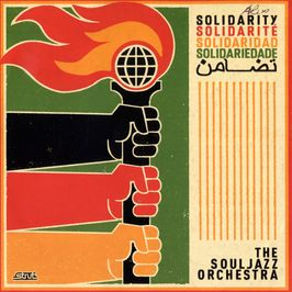"Pochette de l'album ""Solidarity (cd promo)"" par The Souljazz Orchestra"