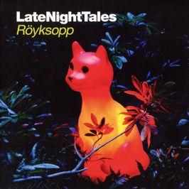 """Pochette de l'album """"Late night tales: Röyksopp"""" par Royksopp"""