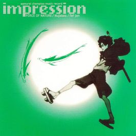"Pochette de l'album ""Impression Samurai Champloo OST"" par Force Of Nature"