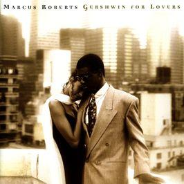 """Pochette de l'album """"Gershwin for lovers"""" par Marcus Roberts"""