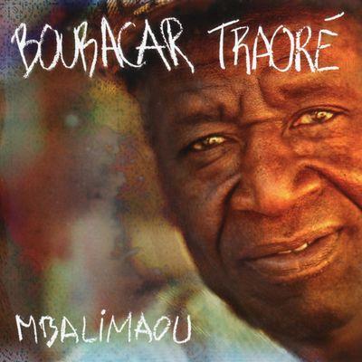"""Pochette de l'album """"Mbalimaou"""" par Boubacar Traore"""