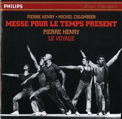 Messe pour le temps present : Psyche rock - PIERRE HENRY, MICHEL COLOMBIER
