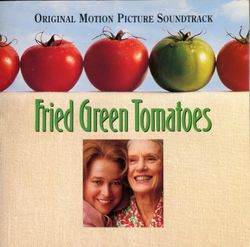 Fried green tomatoes : Ghost train (main title) - Thomas Newman