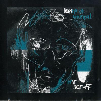 """Pochette de l'album """"Keep it unreal"""" par Mr Scruff"""