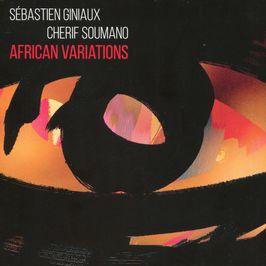 """Pochette de l'album """"African variations"""" par Sebastien Giniaux & Cherif Soumano"""