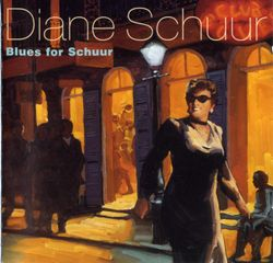 Stormy monday blues - DIANE SCHUUR
