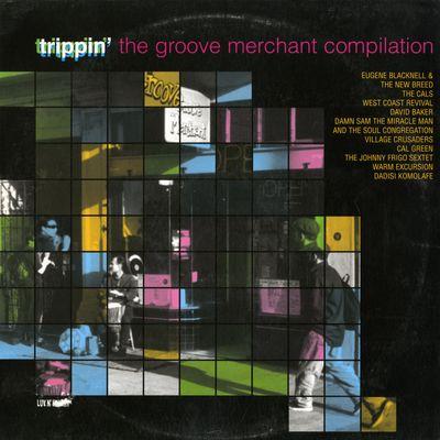 """Pochette de l'album """"Trippin' the groove merchant compilation"""" par West Coast Revival"""