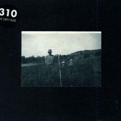 """Pochette de l'album """"The dirty rope"""" par 310"""