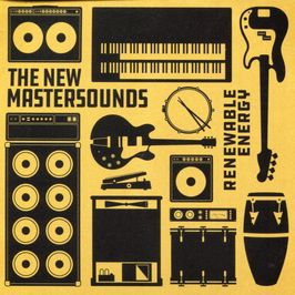 "Pochette de l'album ""Renewable energy"" par The New Mastersounds"