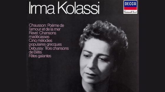 Irma Kolassi chante Ravel, Chausson, Debussy