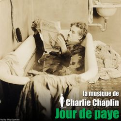 Jour de paye : Opening music / The foreman's daughter (Debussy music) / Brick music - CHARLIE CHAPLIN