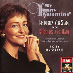 My funny Valentine : I must love you - FREDERICA VON STADE