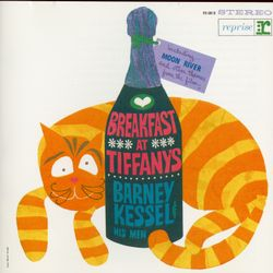 Breakfast at Tiffany's - BARNEY KESSEL AND HIS MEN