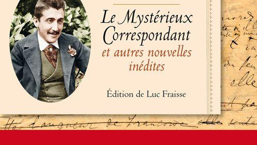 """Épisode 9 : Luc Fraisse : """"Marcel Proust était fait pour écrire l'œuvre d'une vie, une seule œuvre, il n'a jamais connu l'entre-deux œuvres"""""""