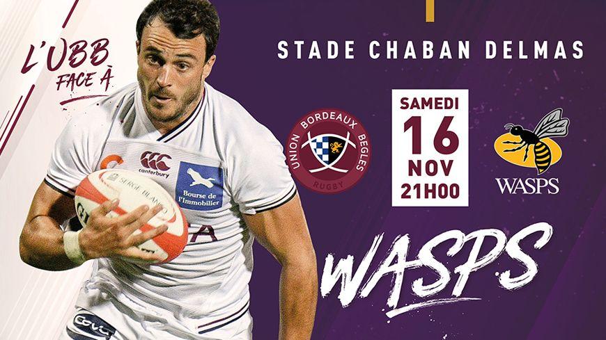 UBB-Wasps, samedi soir à Chaban