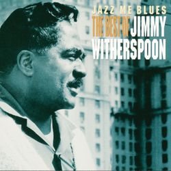 When the lights go out - JIMMY WITHERSPOON