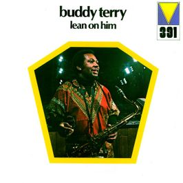 "Pochette de l'album ""Lean On Him"" par Buddy Terry"