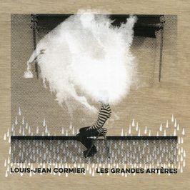 """Pochette de l'album """"Les grandes arteres"""" par Louis-Jean Cormier"""