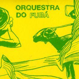 """Pochette de l'album """"Quem mandô ?"""" par Orquestra Do Fuba"""