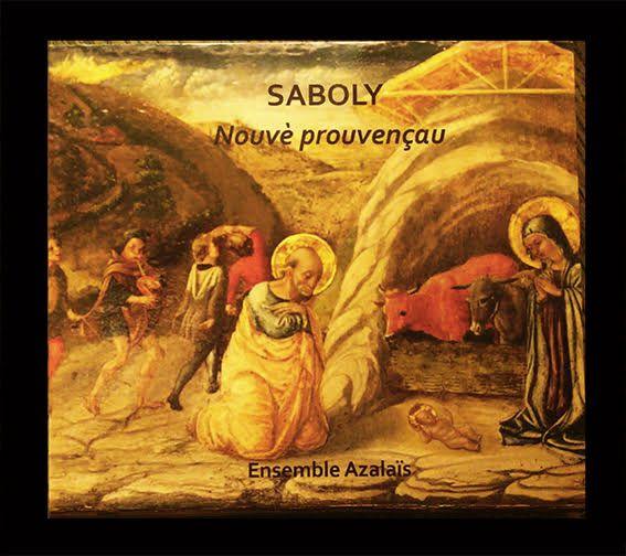 SABOLY : Nouvè prouvençau par l'Ensemble Azalaïs