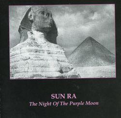 The night of the purple moon - Sun Ra
