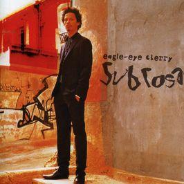 """Pochette de l'album """"Sub Rosa"""" par Eagle Eye Cherry"""