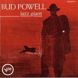 """Pochette de l'album """"Jazz giant"""" par Bud Powell"""
