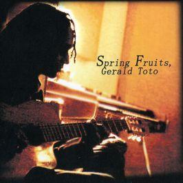 """Pochette de l'album """"Spring fruits"""" par Gerald Toto"""