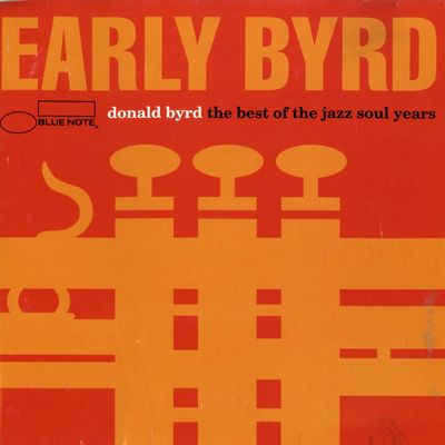 "Pochette de l'album ""Early Byrd/The best of the jazz soul years"" par Donald Byrd"