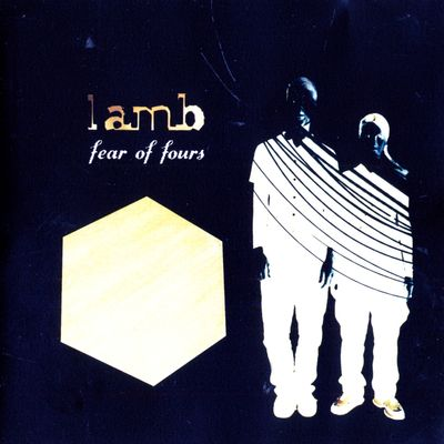 "Pochette de l'album ""Fear of fours"" par Lamb"