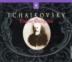 Eugène Onéguine : Scène et arioso de Lenski (Acte I Sc 1) Lenski Olga Tatiana Onéguine - GLAFIRA    JOUKOVSKAYA