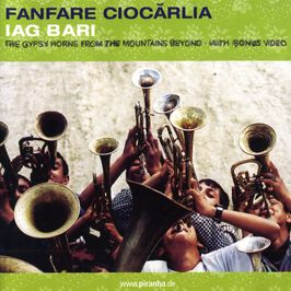 "Pochette de l'album ""Iag bari"" par Fanfare Ciocarlia"