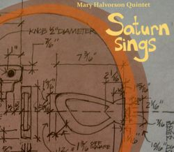 Saturn sings (n°18) - Mary Halvorson Quintet