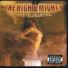 """Pochette de l'album """"Home field advantage"""" par High And Mighty"""