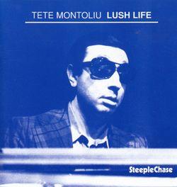 Lush life (billy strayhorn) - TETE MONTOLIU