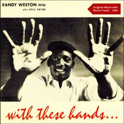 Do nothing till you hear from me - RANDY WESTON TRIO