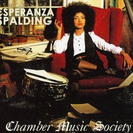 "Pochette de l'album ""Chamber music society"" par Esperanza Spalding"