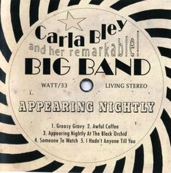 Someone to watch - BLEY CARLA & HER RMAKABLE BIG BANG